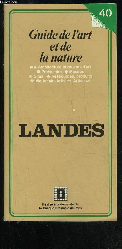 LANDES - GUIDE DE L'ART ET DE LA NATURE