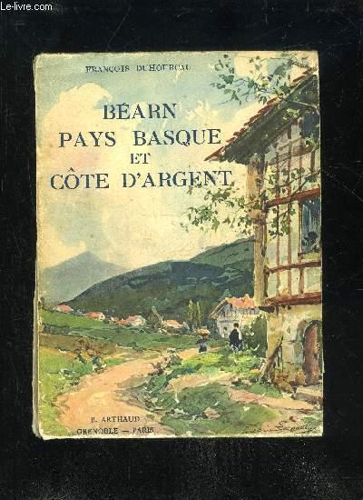 BEARN PAYS BASQUE ET COTE D'ARGENT