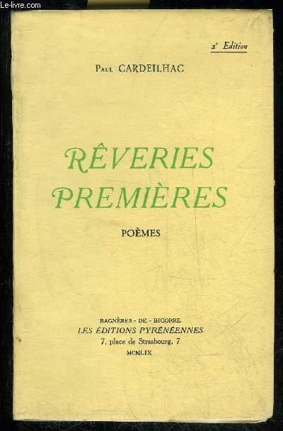 REVERIES PREMIERES - POEMES