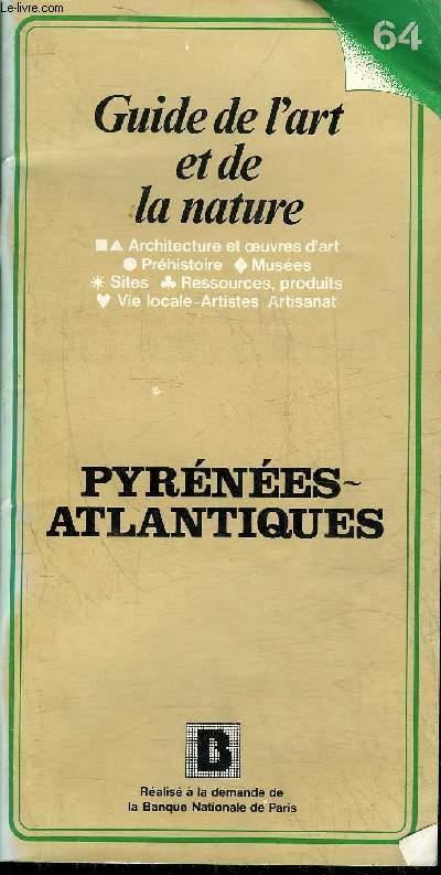 GUIDE DE L'ART ET DE LA NATURE - PYRENEES ATLANTIQUES.
