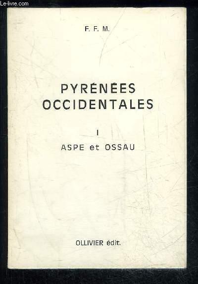 PYRENEES OCCIDENTALES I - ASPE ET OSSEAU
