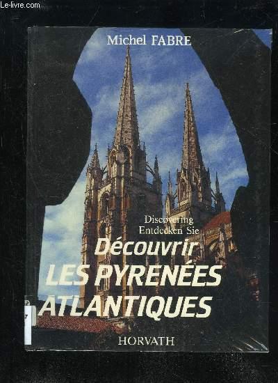 DÉCOUVRIR LES PYRÉNÉES ATLANTIQUES