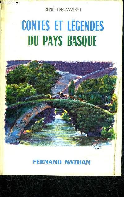 CONTES ET LEGENDES DU PAYS BASQUE / COLLECTION DES CONTES ET LEGENDES DE TOUS LES PAYS.