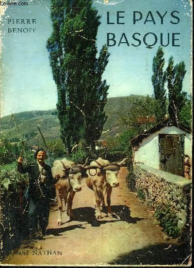 LE PAYS BASQUE - COLLECTION MERVEILLES DE LA FRANCE ET DU MONDE.