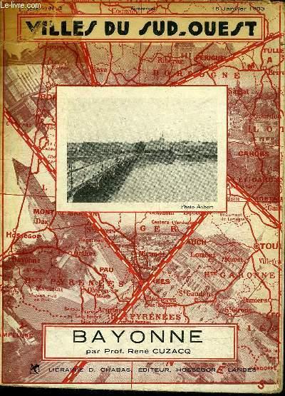 BAYONNE - VILLES DU SUD OUEST.