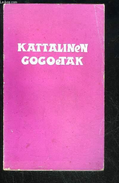 KATTALINEN GOGOETAK