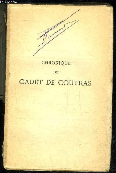 CHRONIQUE DU CADET DE COUTRAS