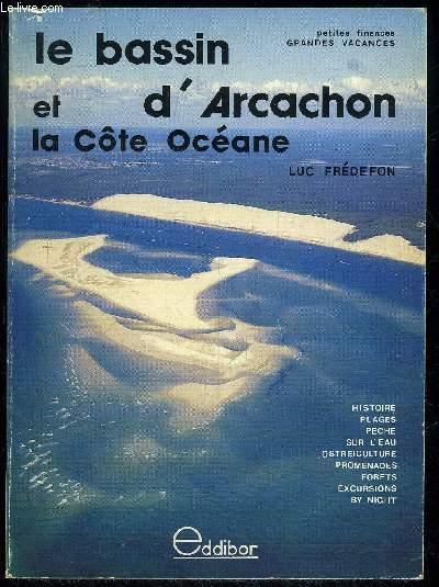 LE BASSIN D'ARCACHON ET LA COTE OCEANE