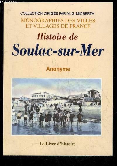HISTOIRE DE SOULAC-SUR-MER - MONOGRAPHIES DES VILLES ET VILLAGES DE FRANCE