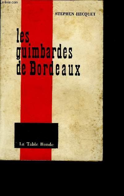 LES GUIMBARDES DE BORDEAUX.