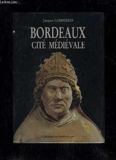 BORDEAUX CITE MEDIEVALE