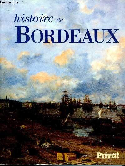 HISTOIRE DE BORDEAUX.