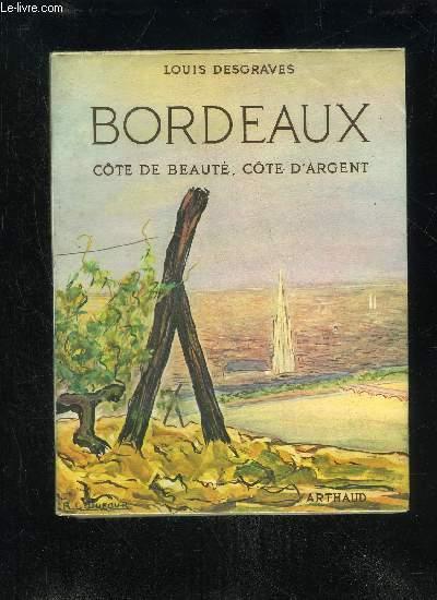 BORDEAUX - COTE DE BEAUTE COTE D'ARGENT