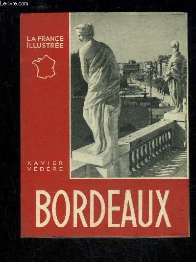 BORDEAUX - LA FRANCE ILLUSTREE