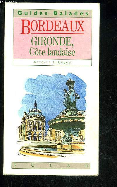 BORDEAUX GIRONDE COTE LANDAISE