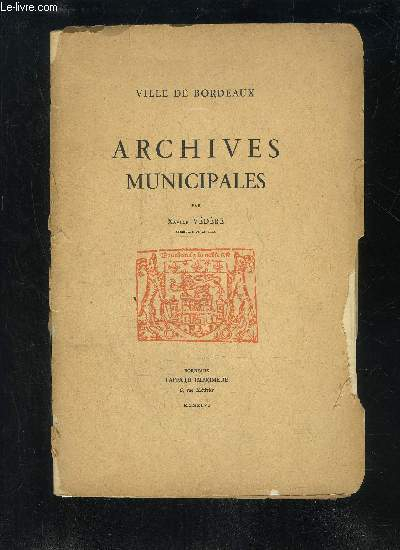 ARCHIVES MUNICIPALES - VILLE DE BORDEAUX