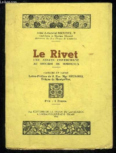 LE RIVET UNE ABBAYE CISTERCIENNE AU DIOCESE DE BORDEAUX