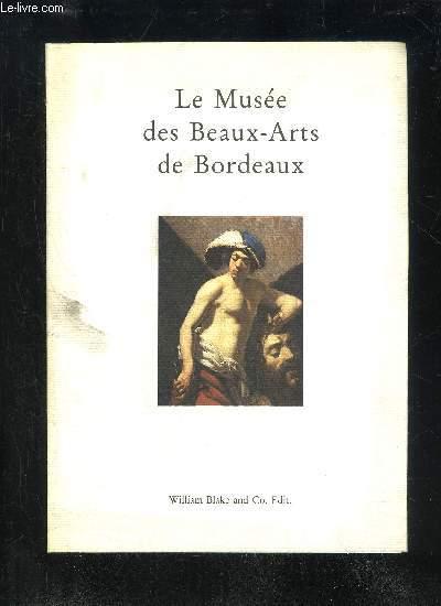 LE MUSEE DES BEAUX-ARTS DE BORDEAUX