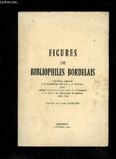 FIGURES DE BIBLIOPHILES BORDELAIS