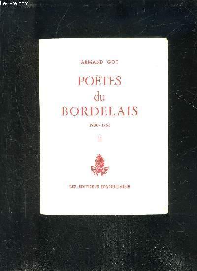 POETES DU BORDELAIS - 1900-1956 - TOME II