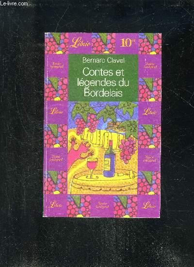 CONTES ET LEGENDES DU BORDELAIS - LIBRIO N° 224