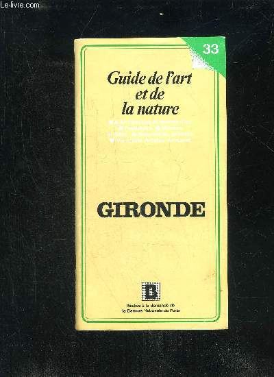 GIRONDE - GUIDE DE L'ART ET DE LA NATURE 33