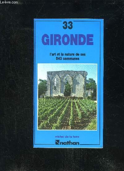 GIRONDE L'ART ET LA NATURE DE SES 543 COMMUNES