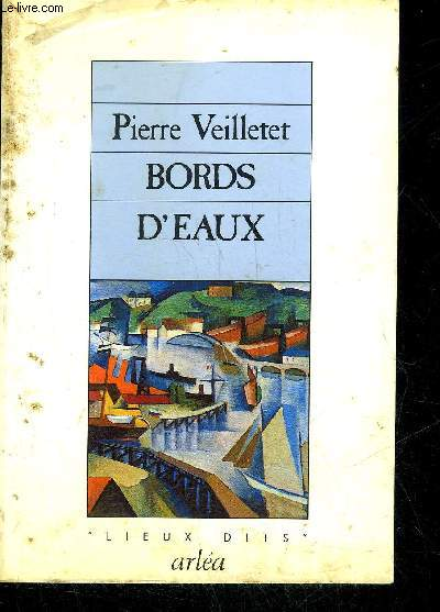 BORDS D'EAUX - COLLECTION LIEUX DITS .