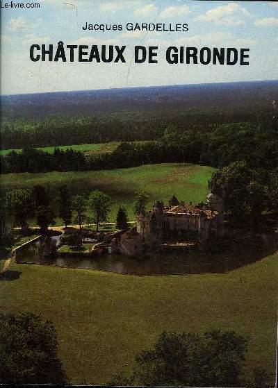 CHATEAUX DE GIRONDE.