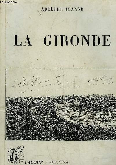 LA GIRONDE.