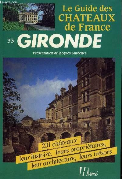 LE GUIDE DES CHATEAUX DE FRANCE - GIRONDE.
