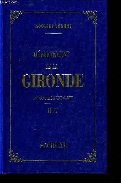 GEOGRAPHIE DU DEPARTEMENT DE LA GIRONDE .