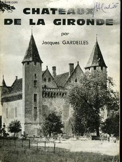 CHATEAUX DE LA GIRONDE.
