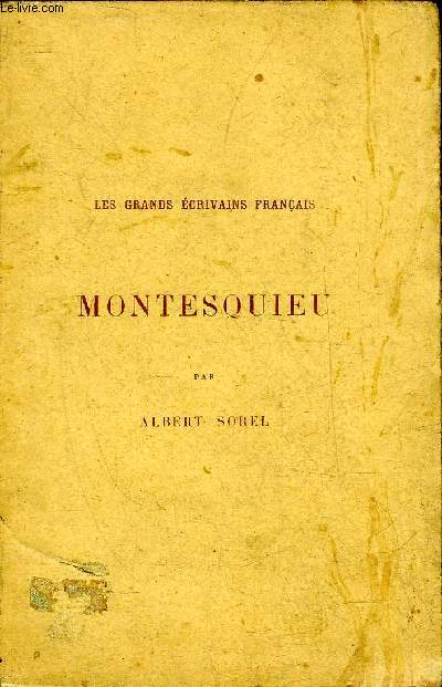 MONTESQUIEU - COLLECTION LES GRANDS ECRIVAINS FRANCAIS - 6E EDITION.