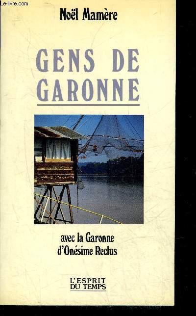 GENS DE GARONNE AVEC LA GARONNE D'ONESIME RECLUS.