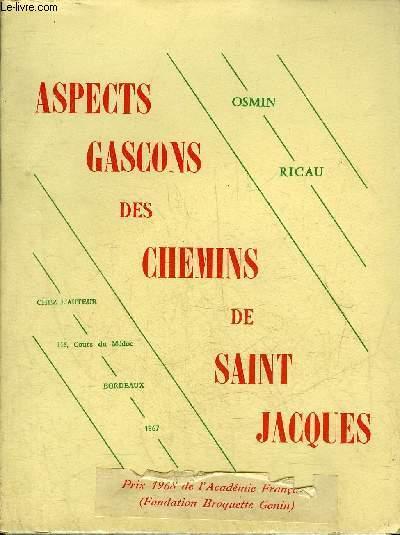 ASPECTS GASCONS DES CHEMINS DE SAINT JACQUES.
