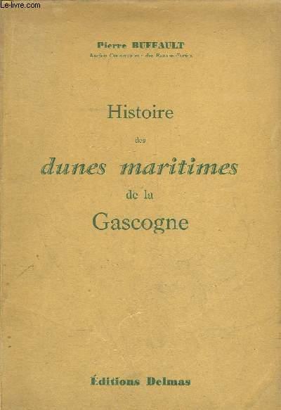 HISTOIRE DES DUNES MARITIMES DE LA GASCOGNE.