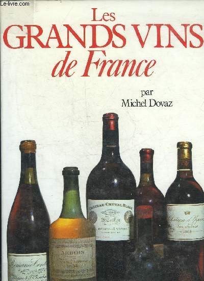 LES GRANDS VINS DE FRANCE.