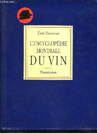 L'ENCYCLOPEDIE MONDIALE DU VIN.