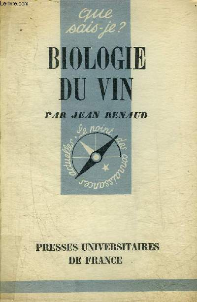 BIOLOGIE DU VIN - COLLECTION QUE SAIS JE ? N°442.