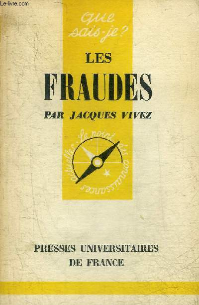 LES FRAUDES - COLLECTION QUE SAIS JE ? N°839.