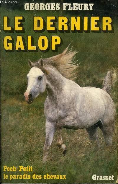 LE DERNIER GALOP .