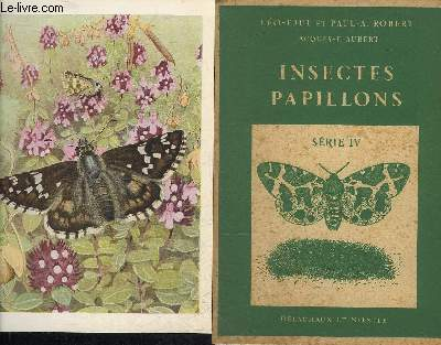 INSECTES PAPILLONS - SERIE 4 .