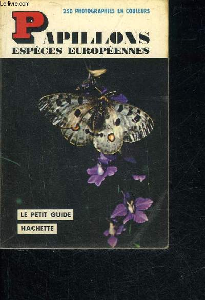 PAPILLONS ESPECES EUROPEENNES.