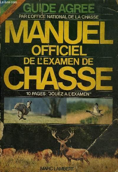 MANUEL DE L'EXAMEN DE CHASSE.