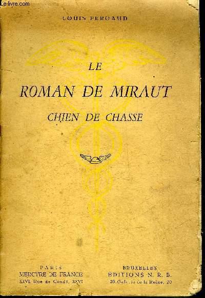 LE ROMAN DE MIRAUT CHIEN DE CHASSE - 33E EDITION.