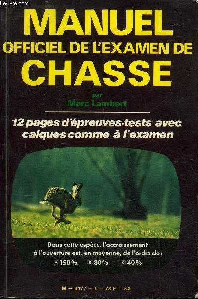 MANUEL OFFICIEL DE L'EXAMEN DE CHASSE .