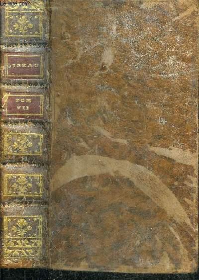 HISTOIRE NATURELLE DES OISEAUX - TOME 7 .