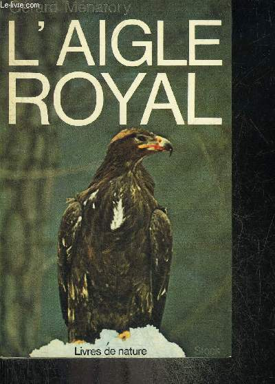 L'AIGLE ROYAL.