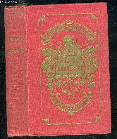 CONTES D'ANDERSEN - TRADUITS PAR DU DANOIS PAR SOLDI - COLLECTION BIBLIOTHEQUE ROSE ILLUSTREE - 18E EDITION.